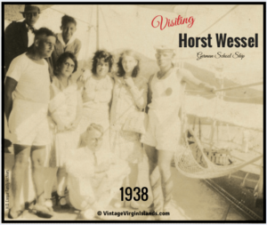 The German school HORST WESSEL visits the US Virgin Islands ~ 1938 By Valerie Sims