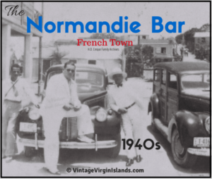 The Normandie Bar in St Thomas, US Virgin Islands ~ 1940s By Valerie Sims