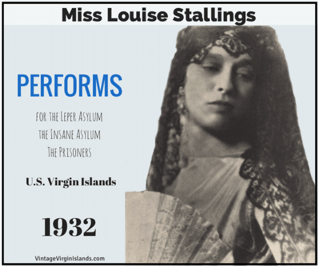 Miss Louise Stallings performs in the US Virgin Islands ~ 1932 By Valerie Sims