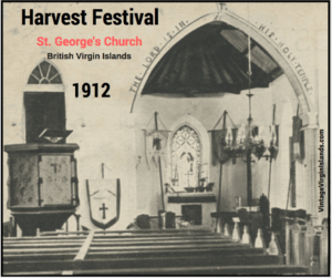 Celebrating Harvest Festival in Tortola, British Virgin Islands at St. George's Church ~ 1912 By Valerie Sims
