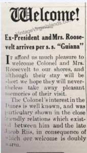 President Theodore Roosevelt visits St. Croix, Danish West Indies and enjoys an island tour with Mr. R.L. Merwin ~ 1916 By Valerie Sims