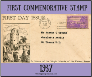 The first commemorative stamp of the US Virgin Islands issued in 1937. By Valerie Sims