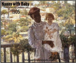 Hugo Larsen's Nanny with Child painting in St. Thomas, Danish West Indies ~ 1905 By Dante Beretta