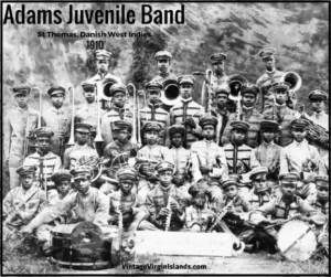 The First performance of the Adams Juvenile Band, St. Thomas, Danish West Indies ~ 1910 By Valerie Sims