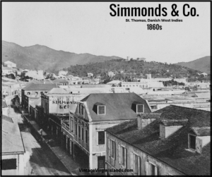 Celebrated Fragrance makes Simmonds & Co a success in St. Thomas, Danish West Indies ~ 1850s