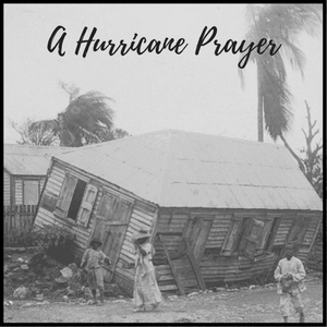 A hurricane prayer for the Virgin Islands