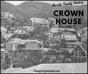 Crown House, St. Thomas, Danish West Indies