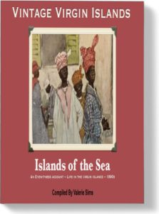 Free ebook about the Danish West Indies now the US Virgin Islands
