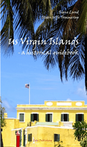 US Virgin Islands Historical Guide Book