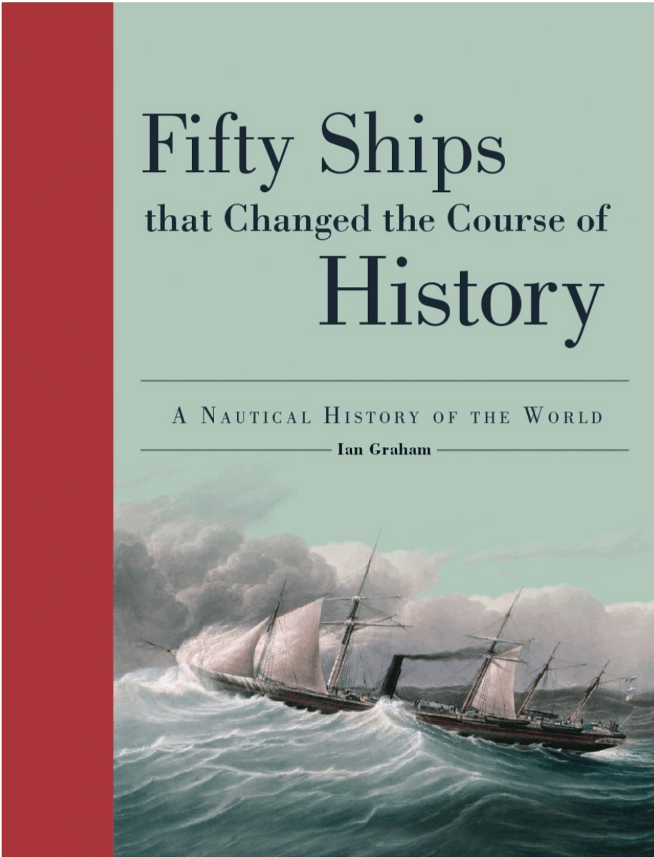 Fifty ships that changed the world