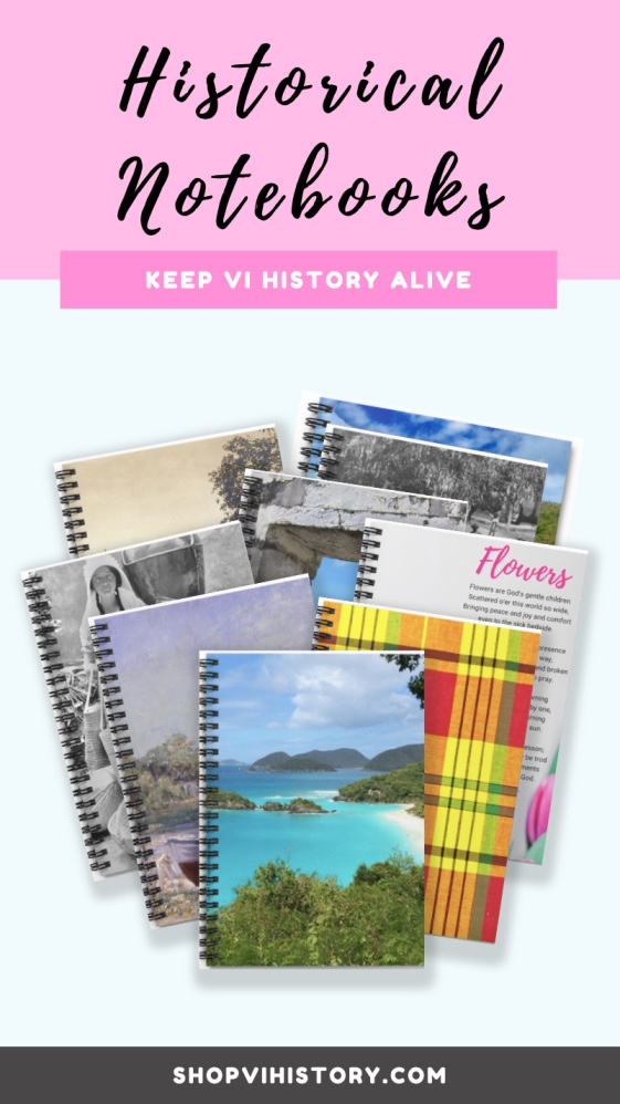 Historical Notebooks of the Virgin Islands