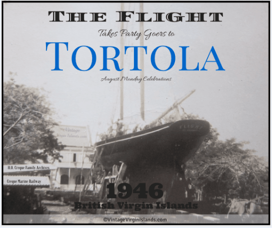 The FLIGHT brings party-goers to Tortola for the August Festival in the 1940s.