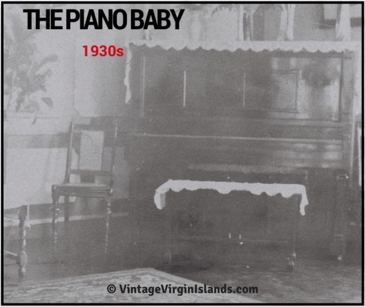 Finding a Piano Baby from the US Virgin Islands ~ 1930s By Valerie Sims