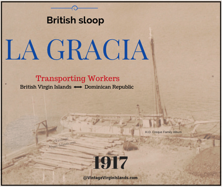 La Gracia transports workers from the Dominican Republic to the Danish West Indies in 1917, By Valerie Sims