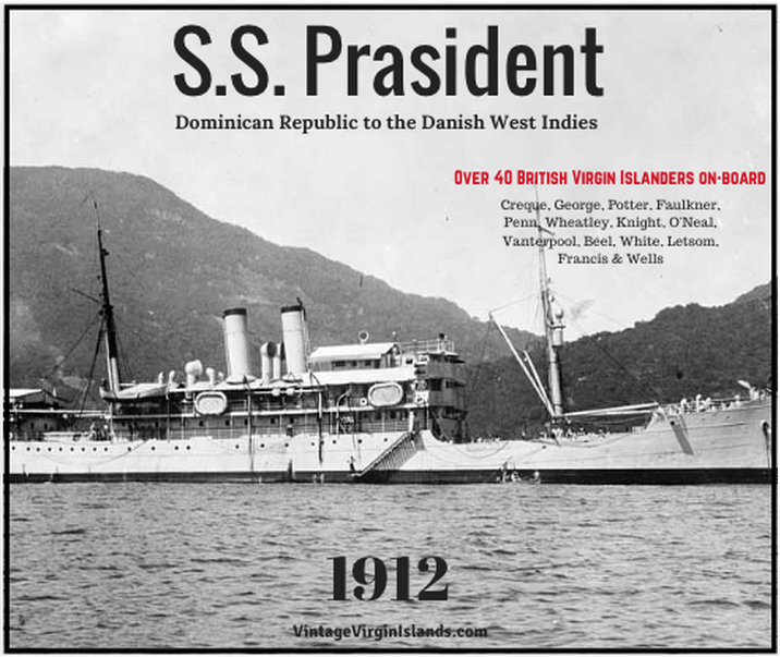 The President transports workers from the Danish West Indies to the Dominican Republic in 1912, By Valerie Sims