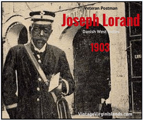 Veteran postman, Joseph Lorand accepts award in the Danish West Indies ~ 1911 By Valerie Sims