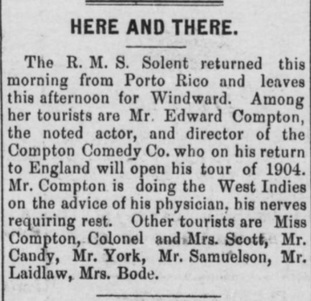 Shakespearean actor, Edward Compton visits the Danish West Indies.