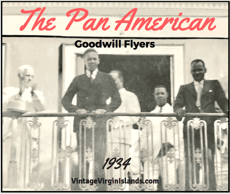 The Pan American Goodwill Flyers visit St. Thomas, US Virgin Islands ~ 1934 By Valerie Sims