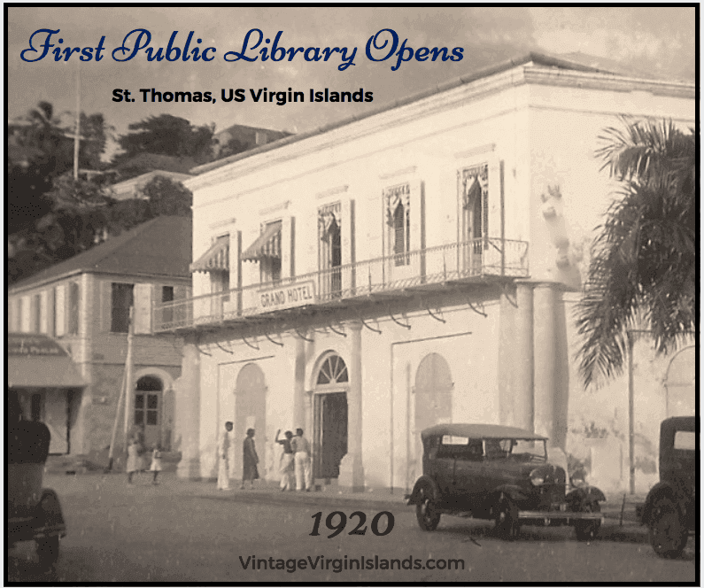 The opening of the First Public Library on St. Thomas, US Virgin Islands ~ 1920 By Valerie Sims