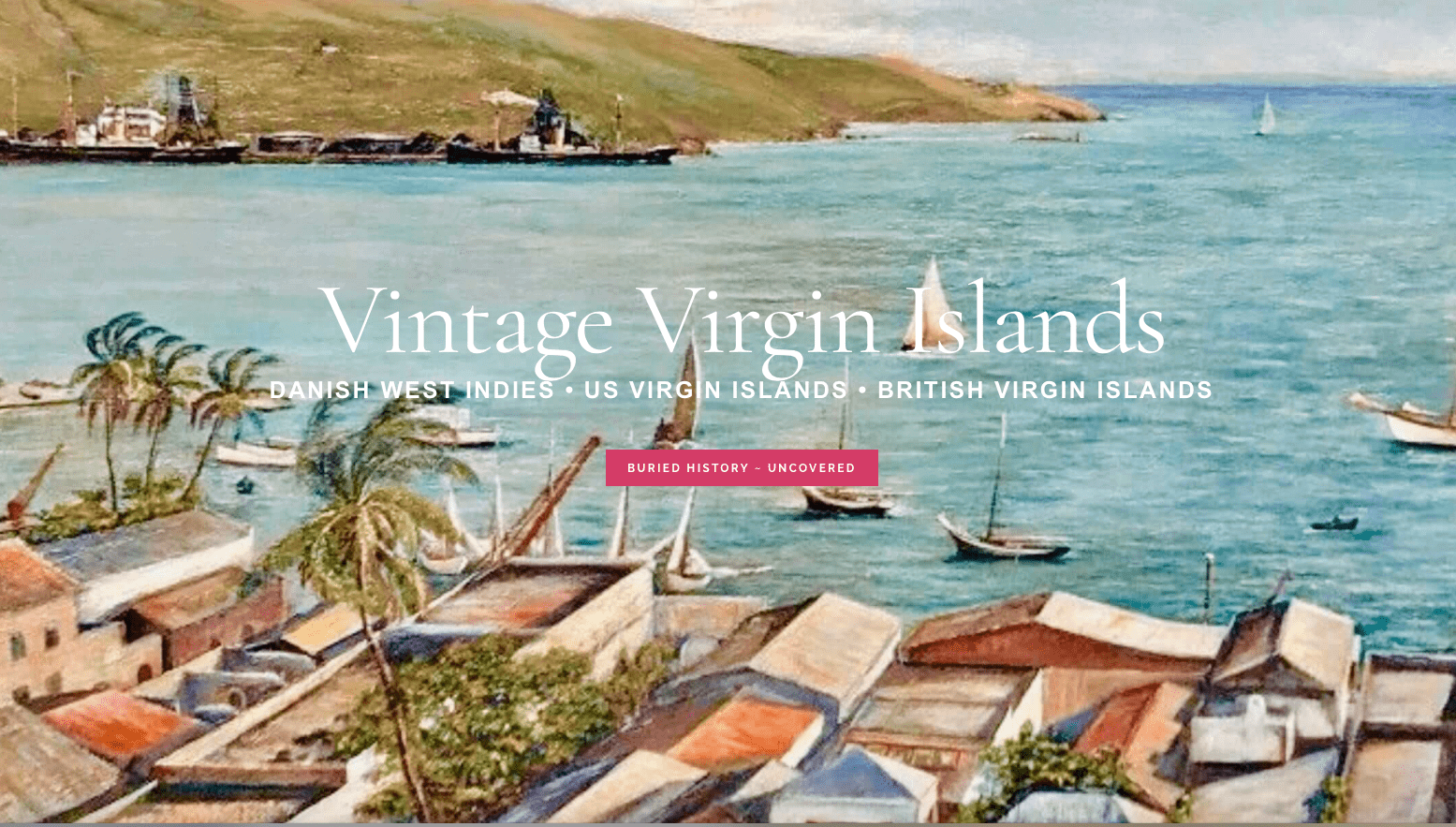Virgin islands history by Valerie Sims