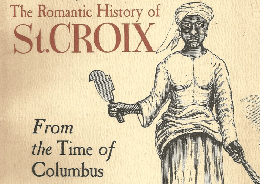 The Romantic history of St Croix, US Virgin Islands book