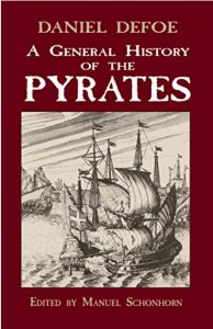 General History of Pirates by Daniel Defoe